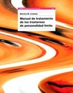 Manual de formación de habilidades para el tratamiento del trastorno de personalidad límite-Marsha Linehan